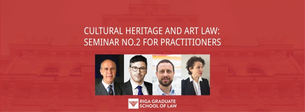 Nordic-Baltic seminar on Art and Cultural Heritage law for practitioners