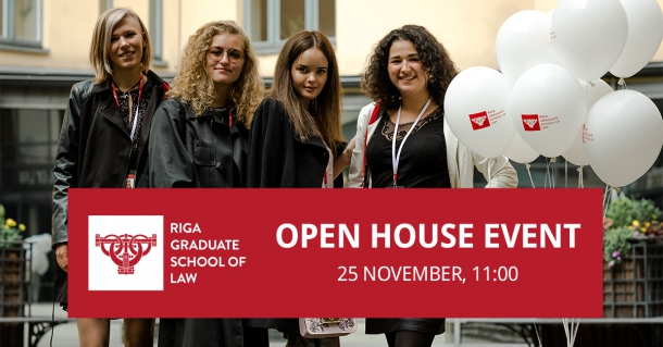Riga Graduate School of Law invites you to Open House Event